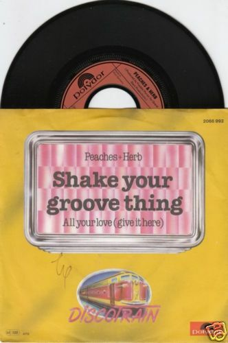 Peaches Herb Shake Your Groove Thing