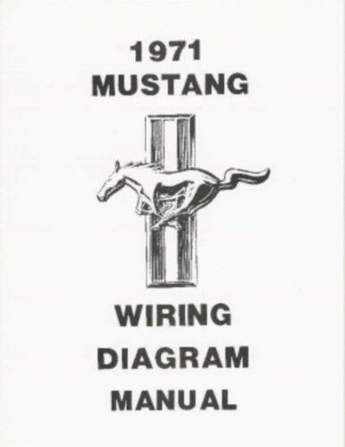 Mustang 1971 Wiring Diagram Manual 71
