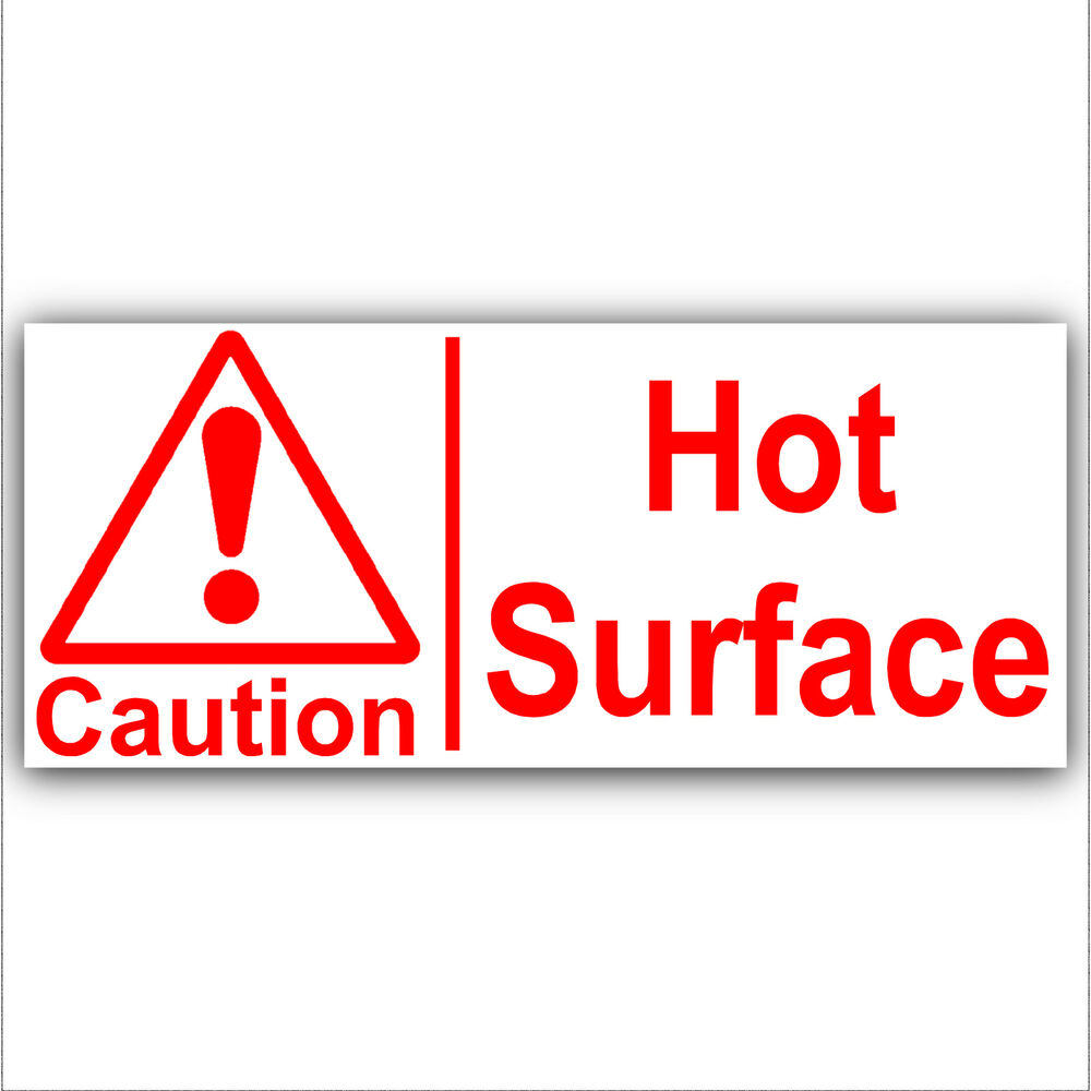 4 X Caution Hot Surface Sticker-Catering,Kitchen,Chef