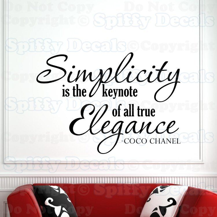 COCO CHANEL SIMPLICITY IS THE KEYNOTE OF ELEGANCE Quote ...