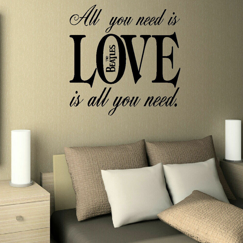 Large Bedroom Quote The Beatles All Need Love Wall Sticker