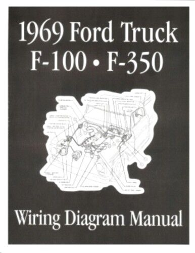 ford 1969 f100 f350 truck wiring diagram manual 69