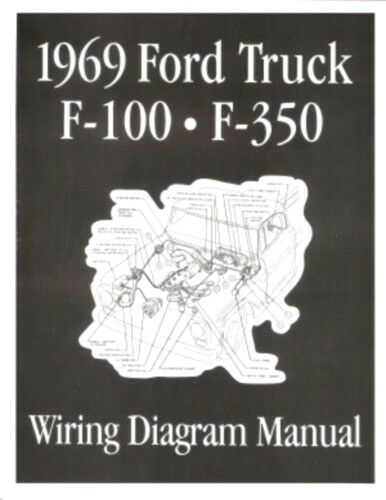ford 1969 f100 f350 truck wiring diagram manual 69 ebay. Black Bedroom Furniture Sets. Home Design Ideas
