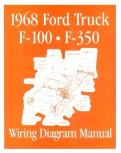 ford 1968 f100 - f350 truck wiring diagram manual 68 | ebay 1963 ford truck f 100 wiring diagrams 1963 ford truck headlight wiring diagram