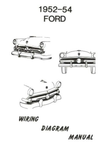 ford 1952 1953 1954 car wiring diagram manual ebay. Black Bedroom Furniture Sets. Home Design Ideas