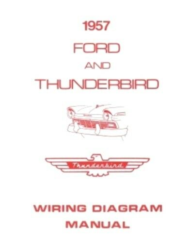 Ford 1957 Custom  Fairlaine  U0026 Thunderbird Wiring Diagram