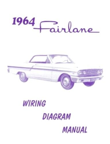 Ford 1964 Fairlane Wiring Diagram Manual 64
