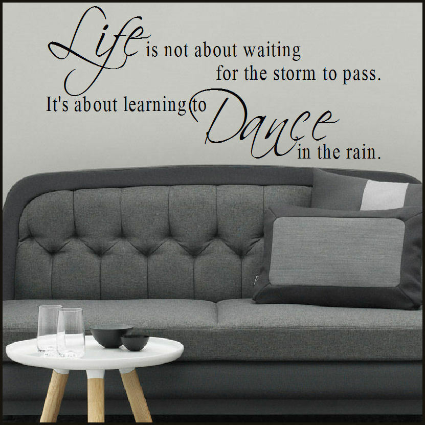 Wall Art Quotes Dance In The Rain : Large quote waiting storm life dance rain wall art sticker