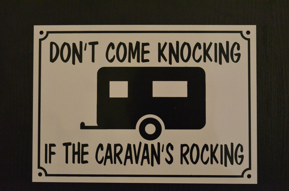 Caravans rocking funny house caravan sign plastic a