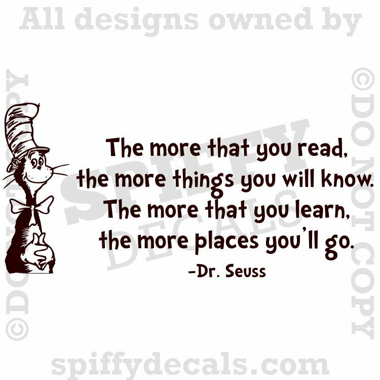 dr seuss more that you read you know cat in hat quote