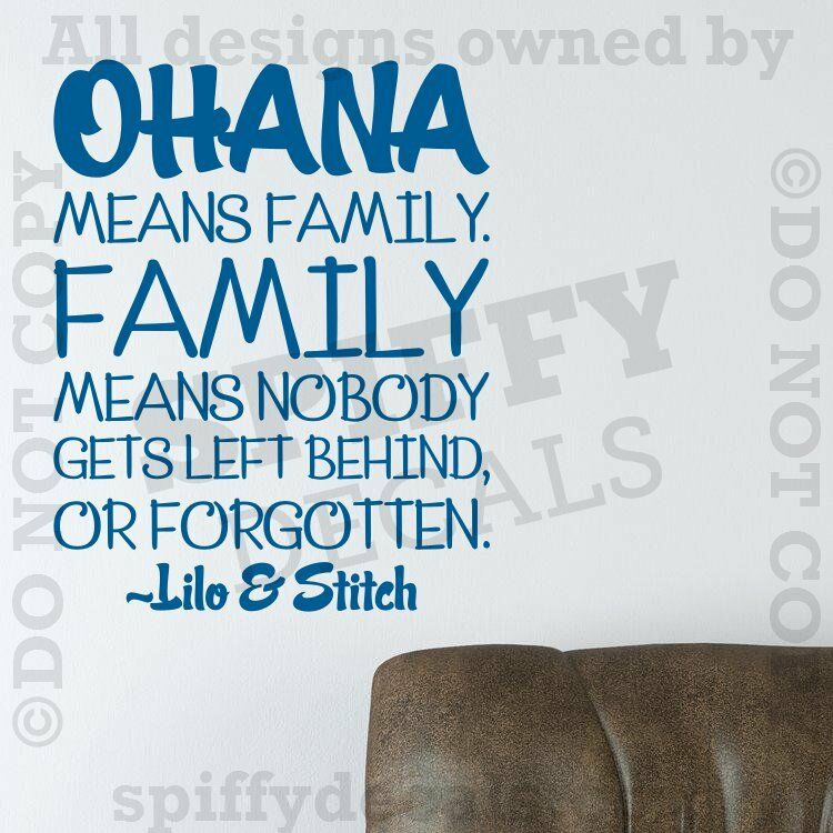 Ohana Means Family Lilo And Stitch Disney Quote Vinyl Wall Decal