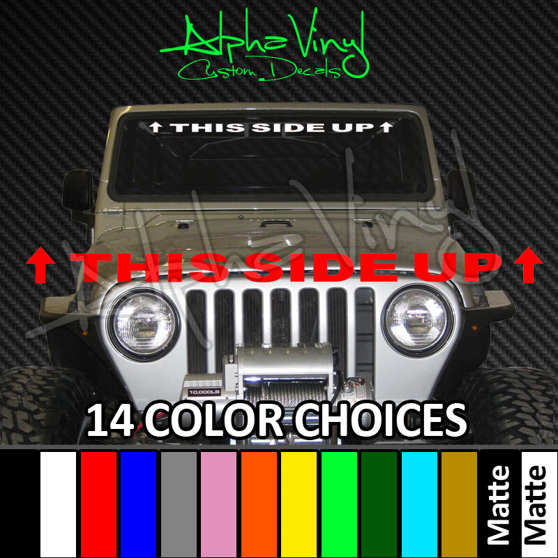 Jeep windshield banner decal this side up 14 colors fit wrangler tj