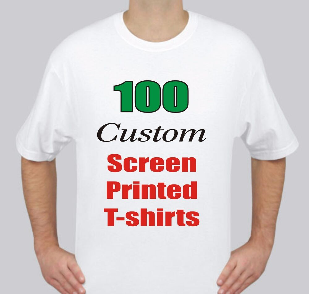 100 custom screen printed white t shirts each ebay for Printed custom t shirts