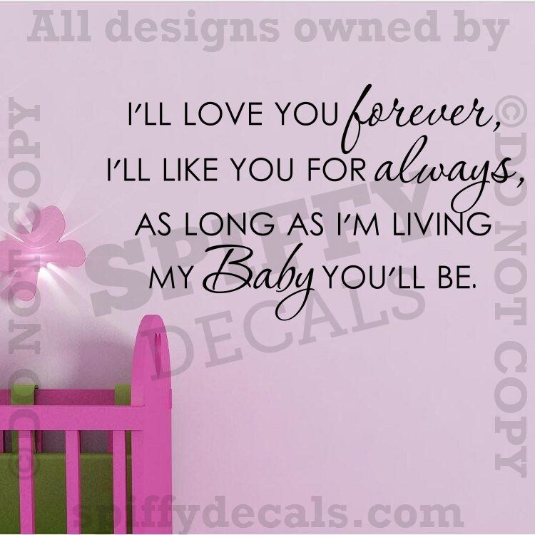Wall Decal Quotes For Baby Nursery : I ll love you forever nursery baby quote vinyl wall decal