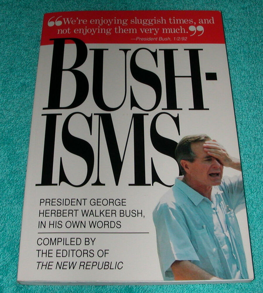 george walker bush essay Immediately download the george w bush summary, chapter-by-chapter analysis, book notes, essays, quotes, character descriptions, lesson plans, and more - everything you need for studying or teaching george w bush.