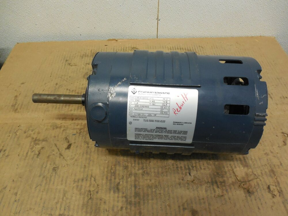 Franklin electric a c motor 1301610410 1 hp ph 3 1140 rpm for Old ben franklin motors inventory