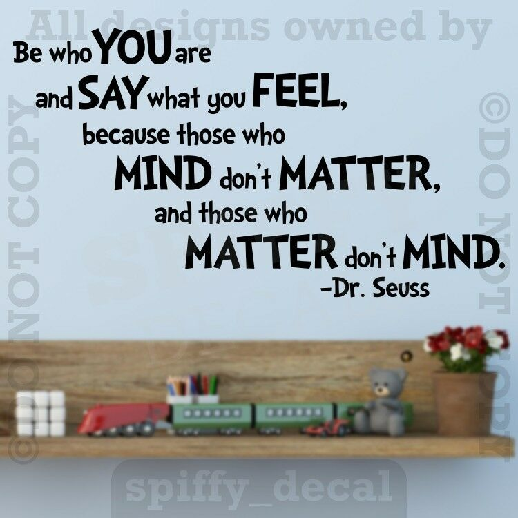 Dr Seuss Be Who You Are Quote Vinyl Wall Decal Sticker