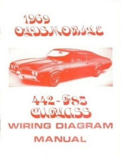 OLDSMOBILE 1969 F85, 442 & Cutlass Wiring Diagram | eBay