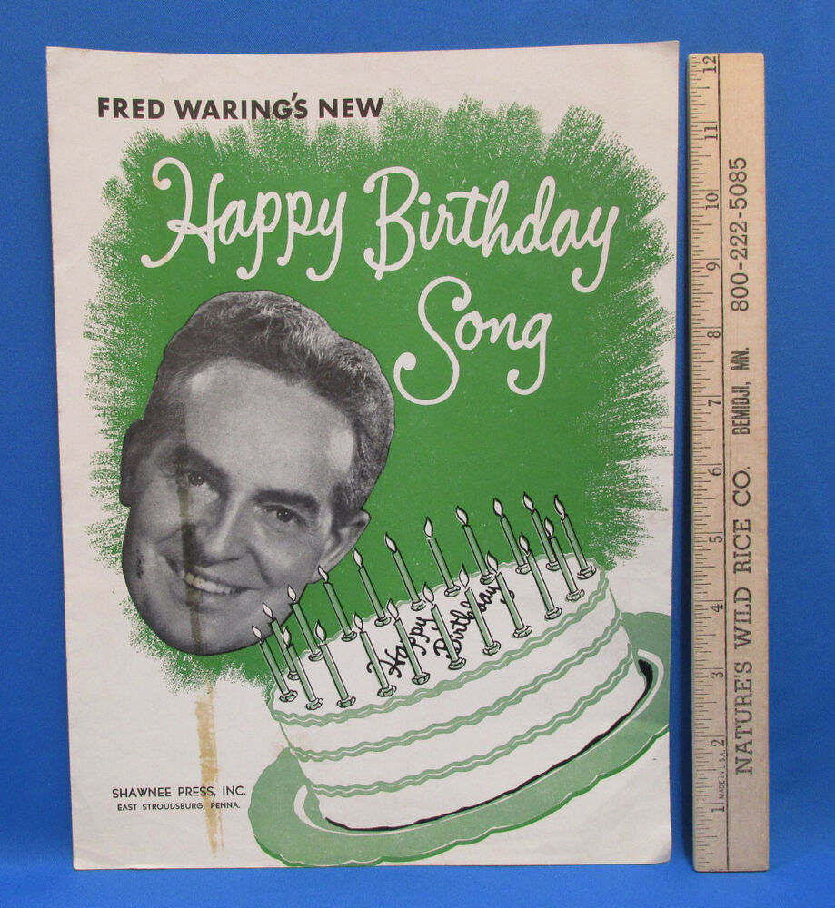 Vintage 1950 Fred Warings New Happy Happy Birthday Song