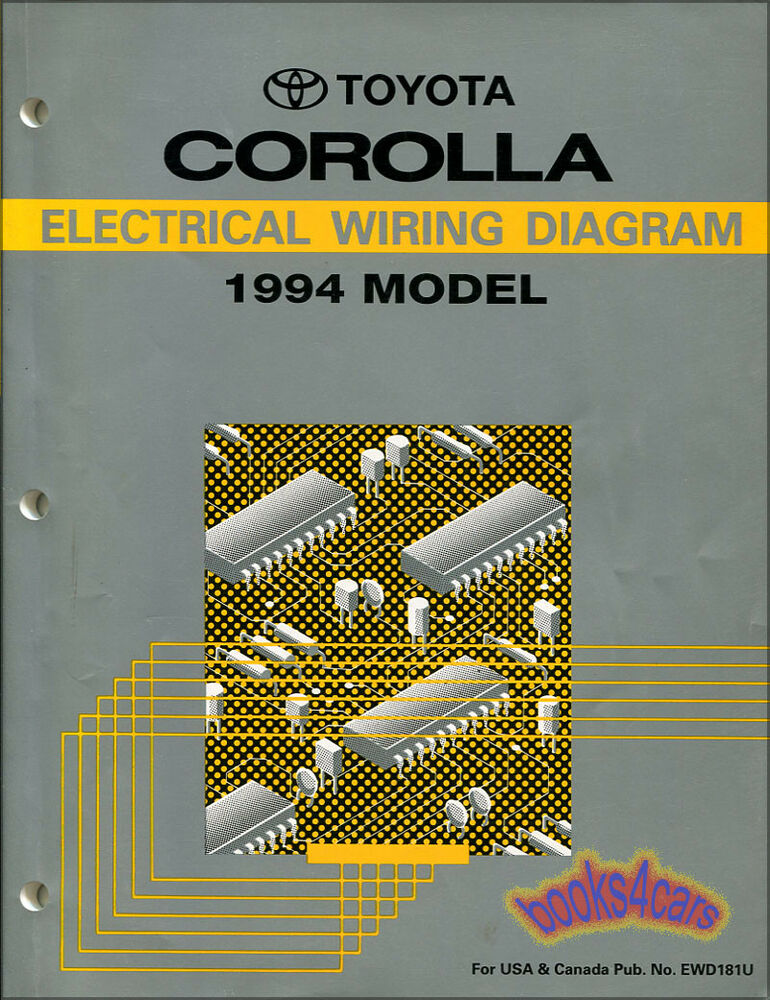 Corolla Toyota 1994 Manual Electrical Wiring Diagram Shop Service Repair Schemat