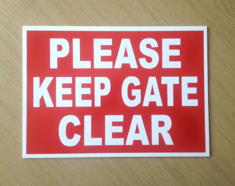 Please keep gate clear sign in red mm plastic outdoor