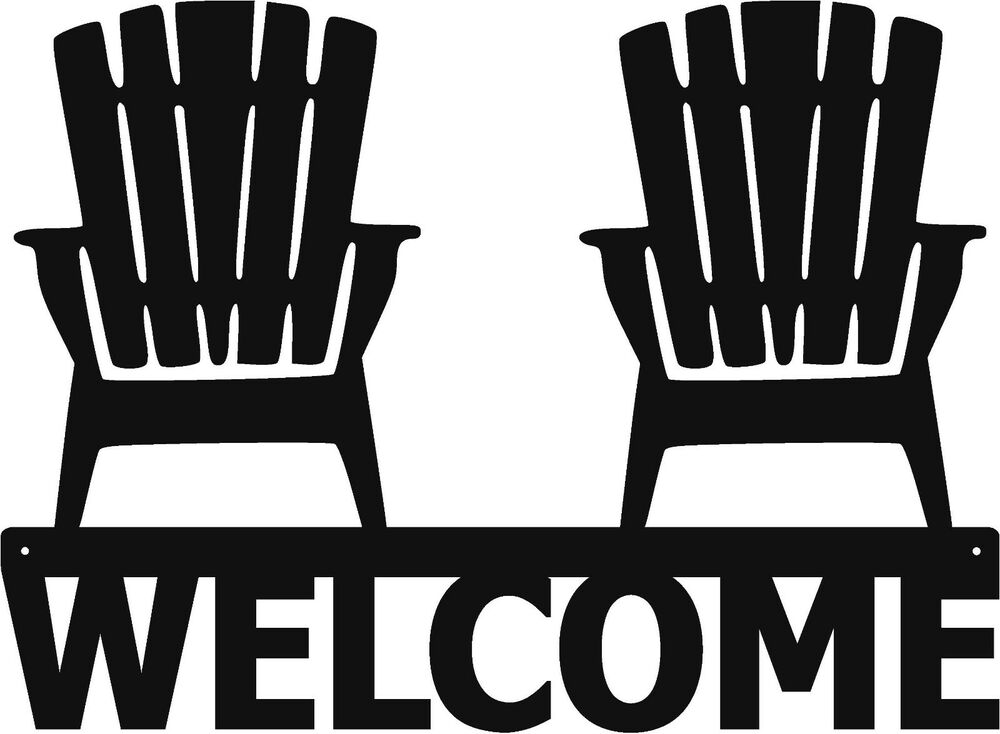 Welcome Adirondack Chairs Metal Sign Art Beach House