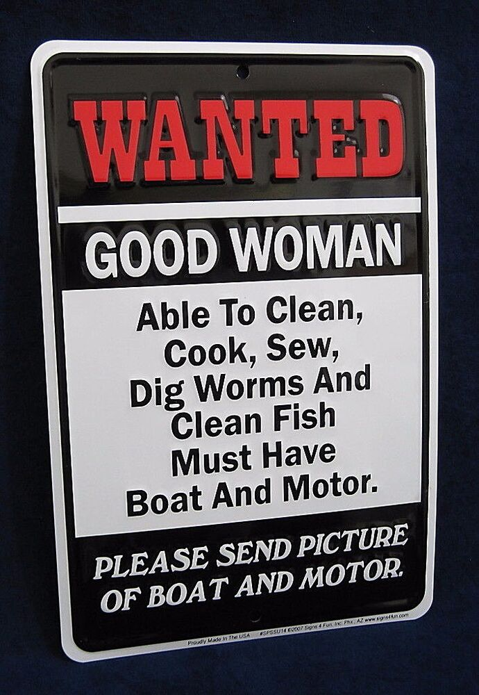Woman Cave Signs For Garage : Wanted woman with boat us made embossed metal sign