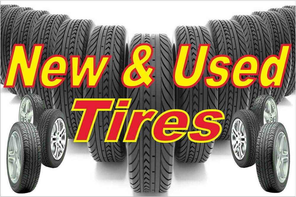 Car Tire Sales: New Used Tires Banner Vinyl Advertising Sign 24 X 36 Inch