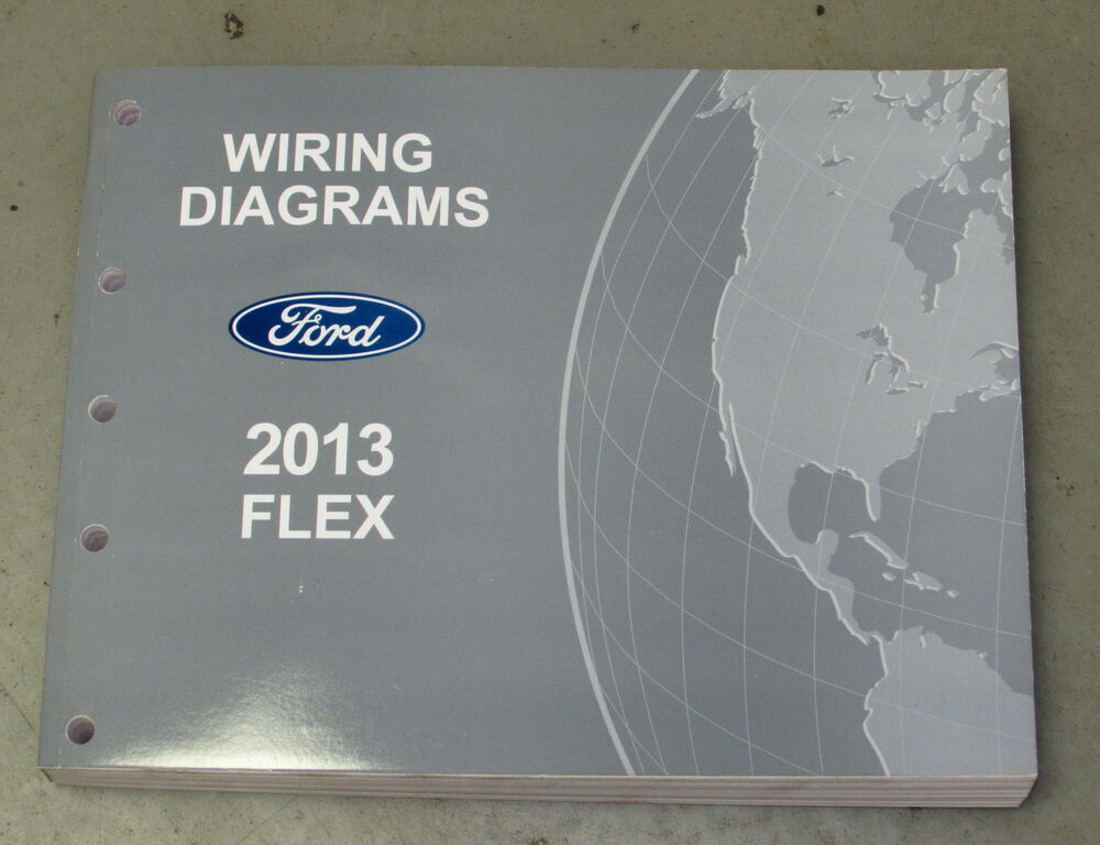 2013 Ford Flex Service Wiring Diagram Manual