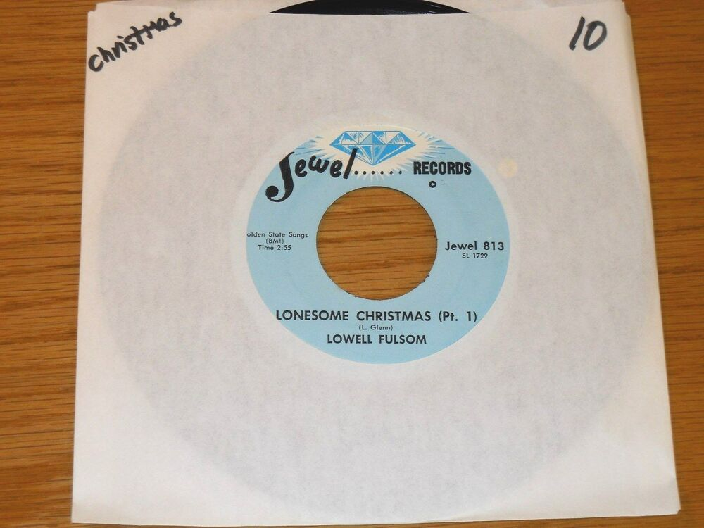 BLUES CHRISTMAS 45 RPM - LOWELL FULSOM - JEWEL 813 \