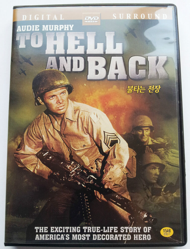 To Hell And Back Audie Murphy New Autobiographical Ww2