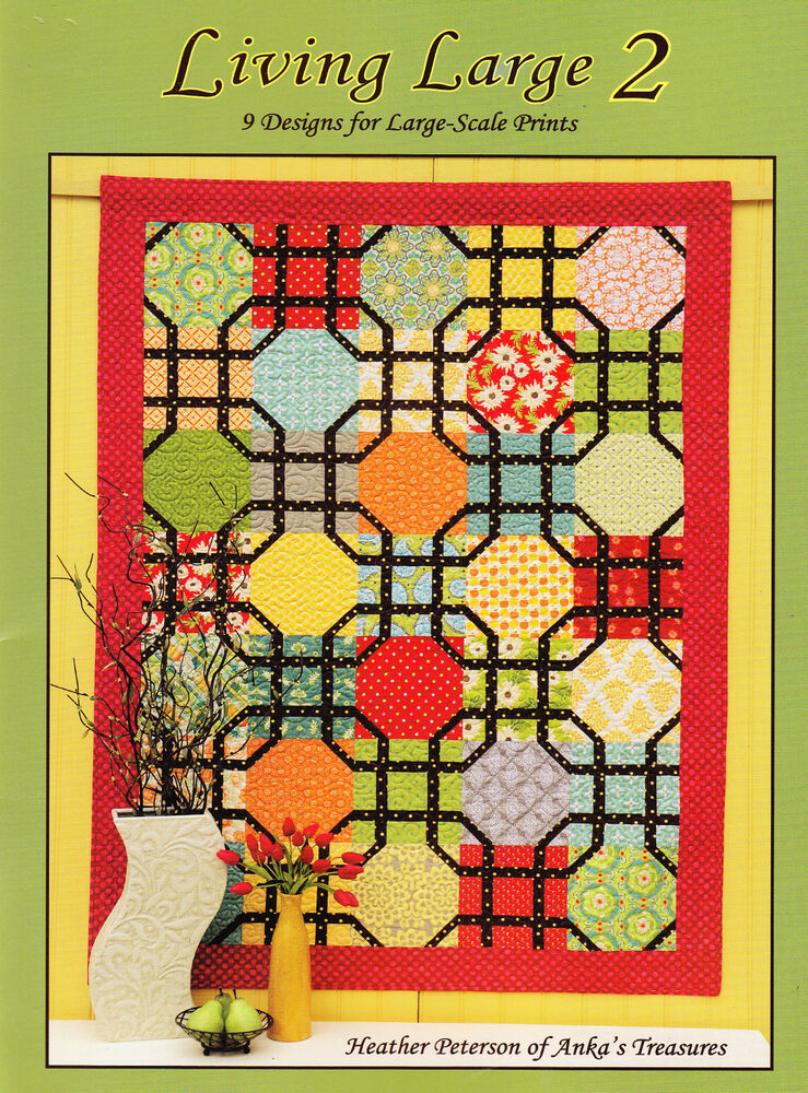 Living Large 2 - wonderful quilt pattern book for large scale prints eBay