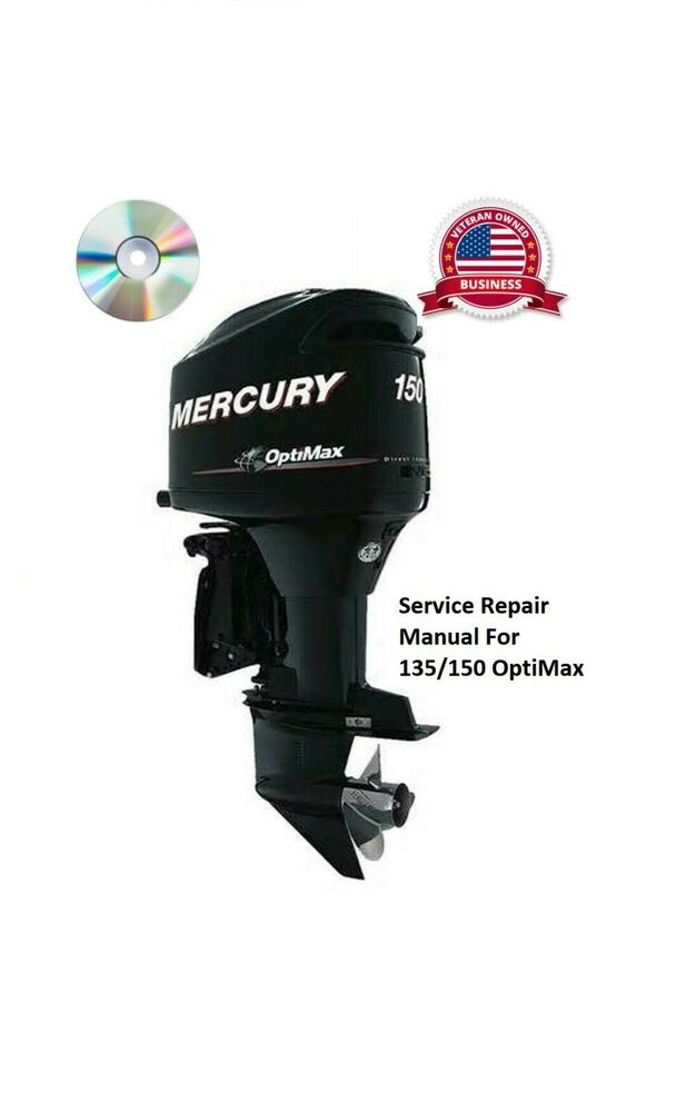 Mercury Outboard 135 150hp Optimax Oem Factory Shop Repair