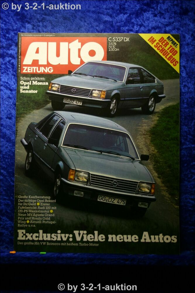 auto zeitung 10 78 opel senator monza audi 100 mit 170 ps wankelmotor ebay. Black Bedroom Furniture Sets. Home Design Ideas