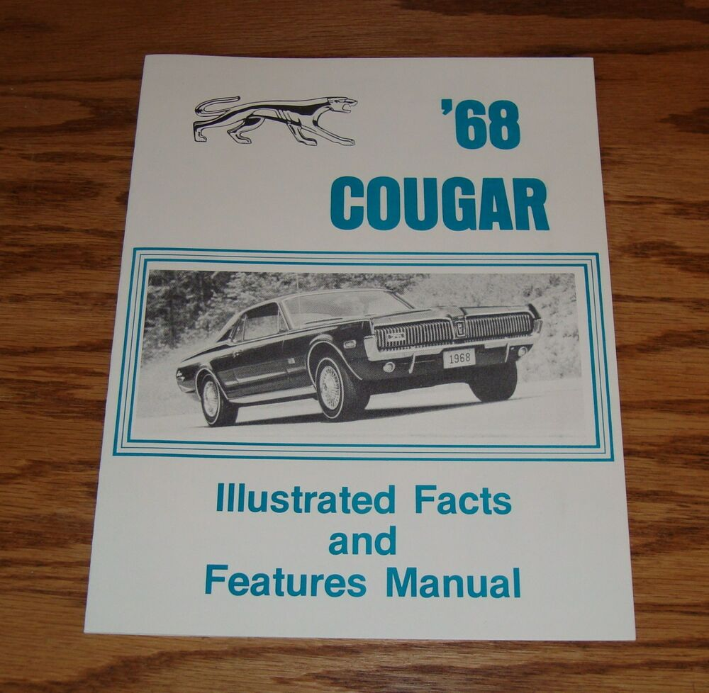 1968 Mercury Cougar Illustrated Facts Features Manual 68