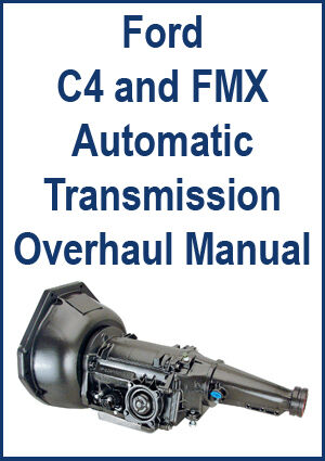 details about ford c4 & fmx automatic transmission overhaul manual