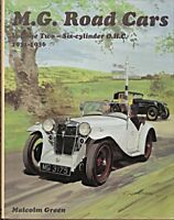 MG ROAD CARS VOLUME  TWO SIX CYL OHC 1931-36 MALCOLM GREEN K3 F1  D L N  NA NB