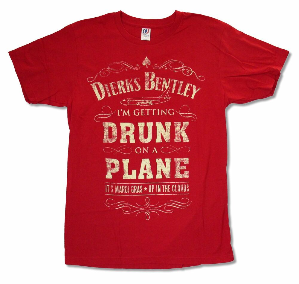 DIERKS BENTLEY DRUNK ON A PLANE RED T-SHIRT NEW OFFICIAL