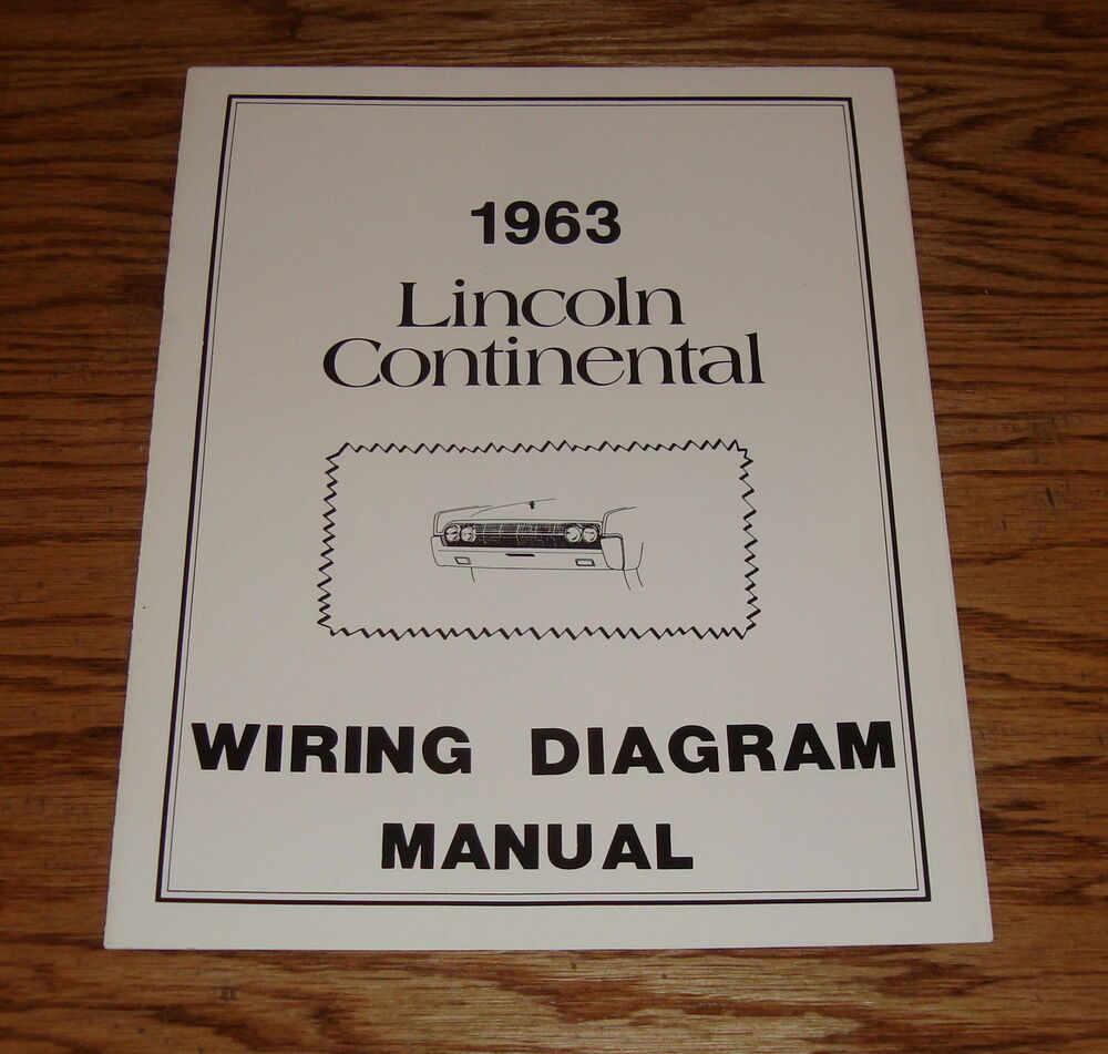 1963 lincoln continental wiring diagram manual 63