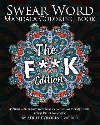 Mandala Coloring Book The Fk Edition