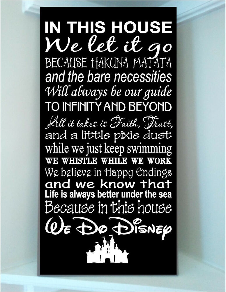 Wooden Sign W Vinyl Quote In This House Disney Famous