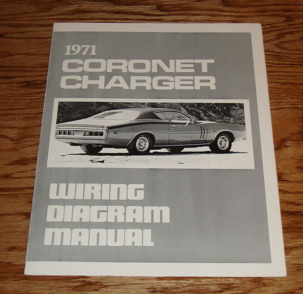 71 Charger Wiring Diagram Opinions About Old Car Diagrams 1971 Dodge Coronet Manual Ebay Double Switch Contactor