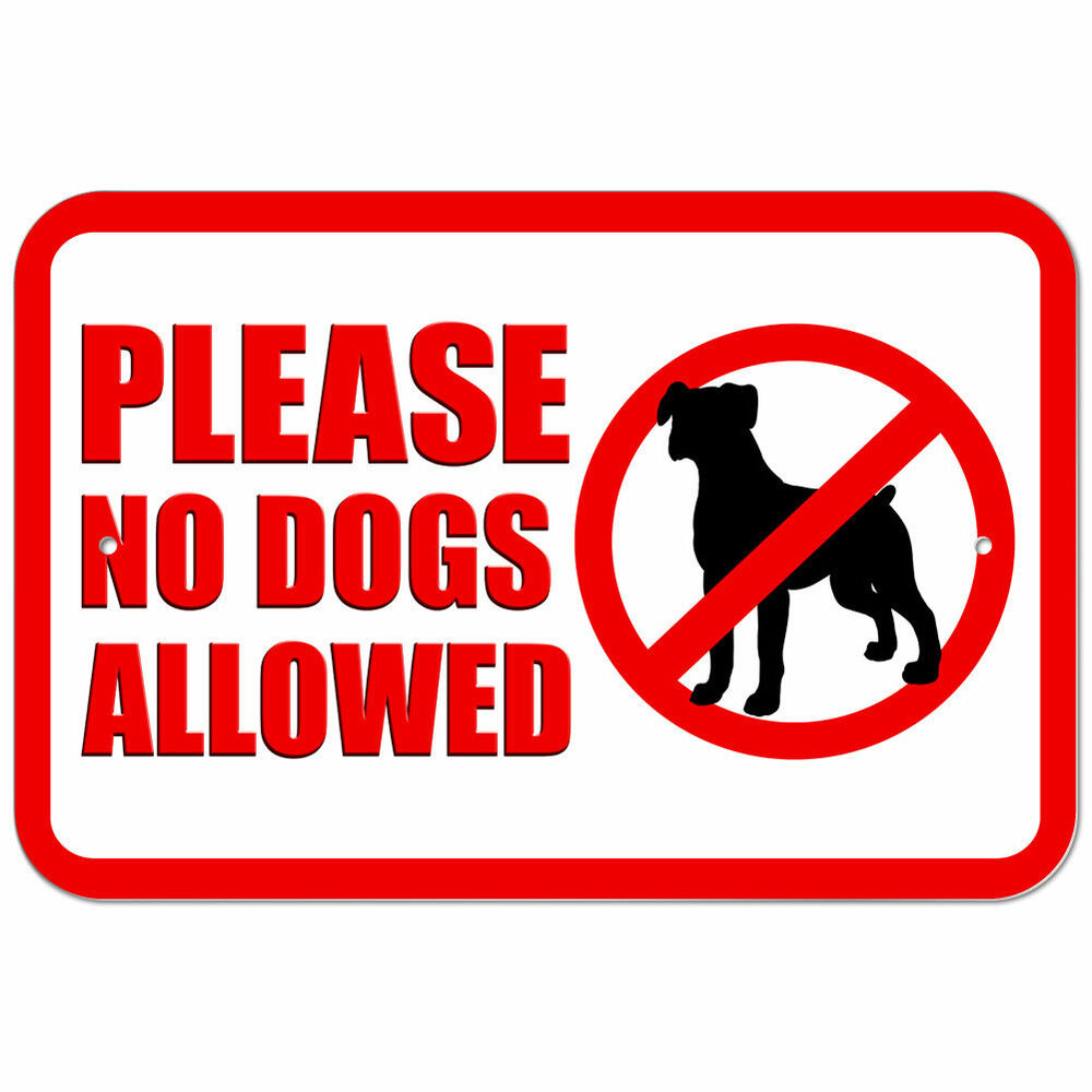 Plastic Sign Please No Dogs Allowed Ebay