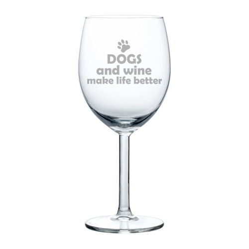 Wine glass goblet white or red wine 10oz funny dogs and wine make life better ebay - Funny wine glasses uk ...