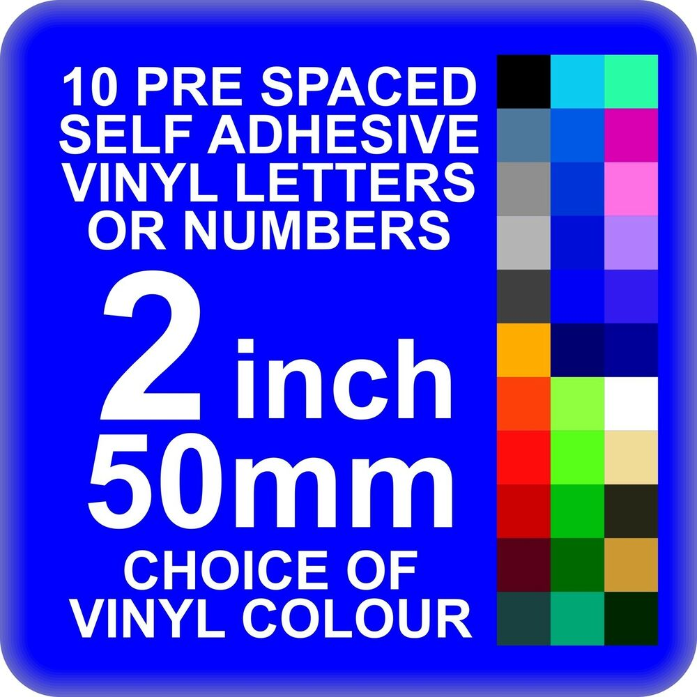 10 x 2 inch or 50mm self adhesive vinyl letters or numbers With 10 inch adhesive letters