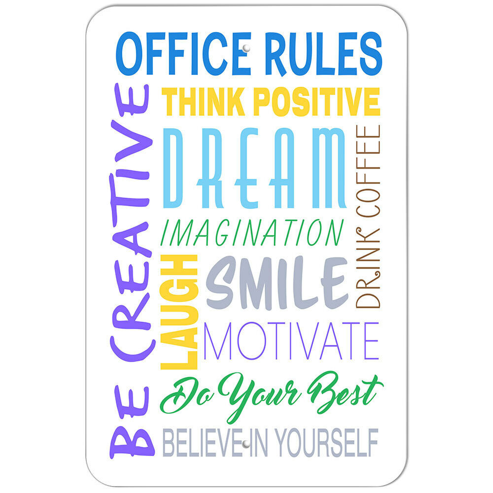 Plastic sign office rules inspirational motivational words for Inspirational signs for office