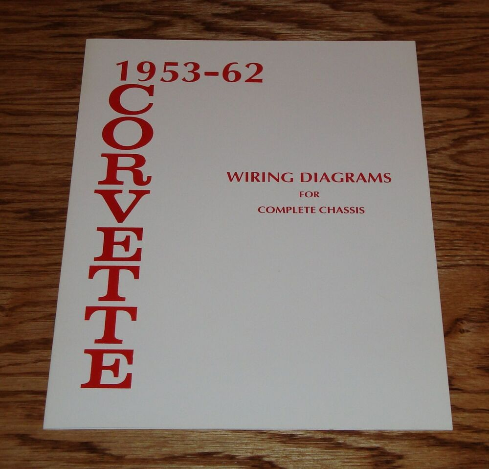 1953 1962 chevrolet corvette wiring diagram manual for