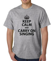 KEEP CALM  AND CARRY ON SINGING,  FUNNY T SHIRT, Christmas / Birthday Gift,