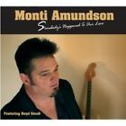 Monti Amundson - Somebody's Happened to Our Love (2006) CD NEW SPEEDYPOST