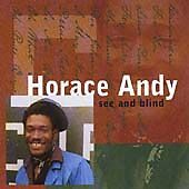 Horace Andy - See and Blind (2001)  CD  NEW/SEALED  SPEEDYPOST